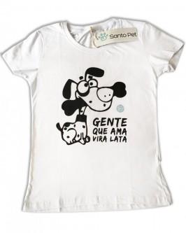 Camiseta Gente que Ama Vira Lata - Feminino